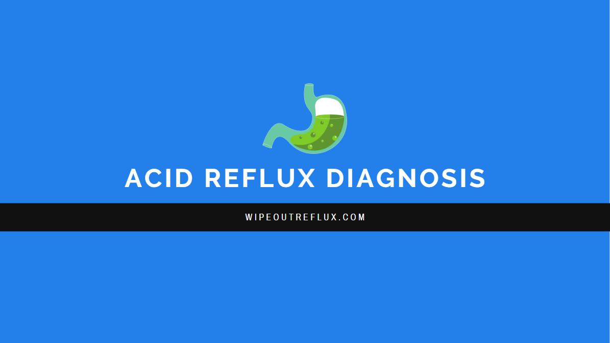 acid reflux diagnosis