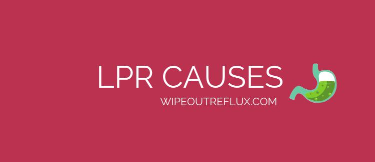 lpr causes